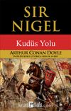 Sir Nigel & Kudüs Yolu