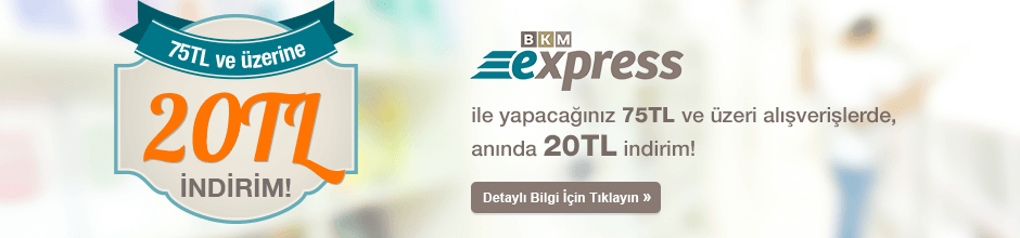 BKM Ekspress ile yapacağınız 75 TL ve üzeri alışverişlerde,anında 20 TL indirim!