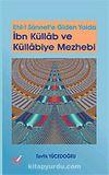 İbn Küllab ve Küllabiye Mezhebi / Ehl-İ Sünnet'e Giden Yolda