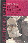 İskender & Caesar / Paralel Yaşamlar (Bioi Paraleloji)