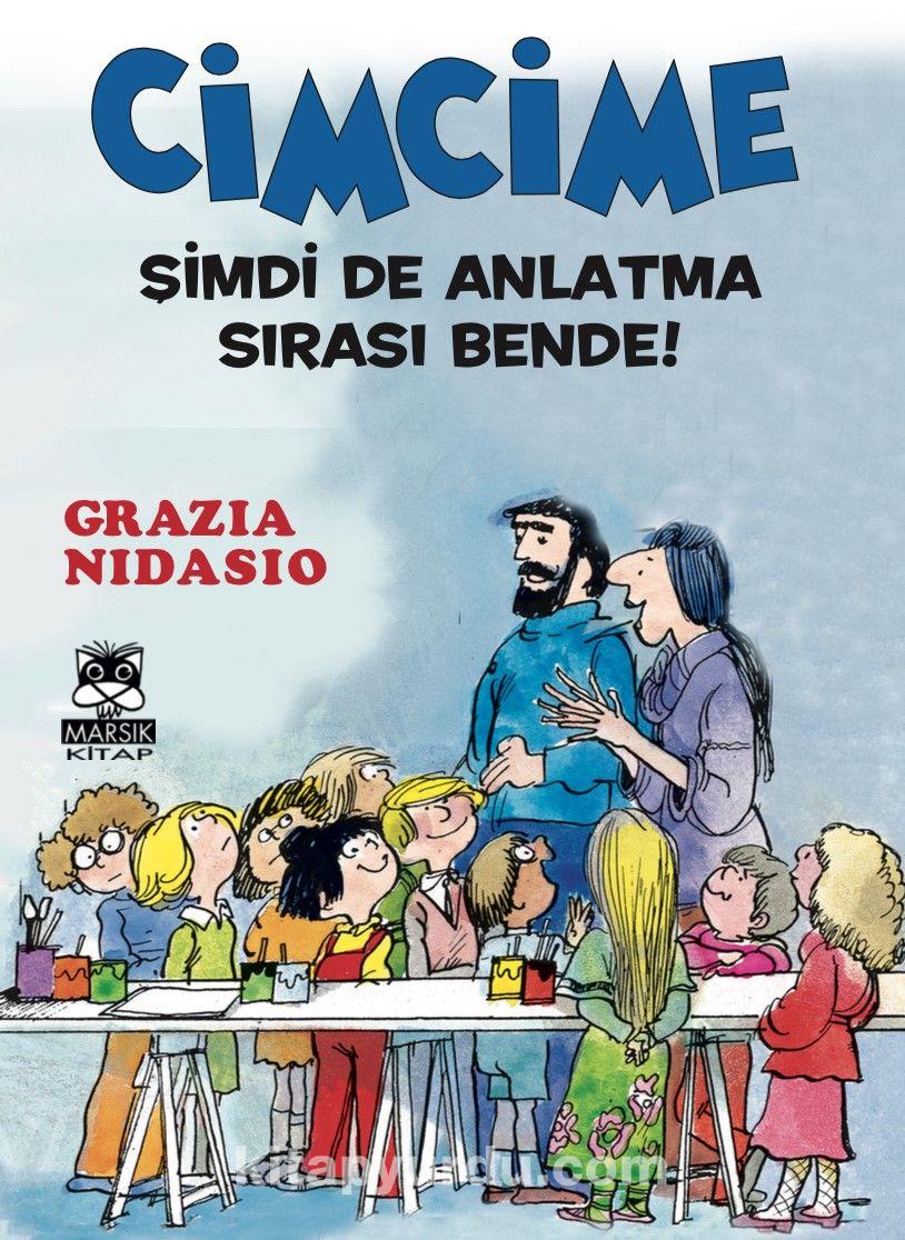 Cimcime / Şimdi de Anlatma Sırası Bende! - Grazia Nidasio pdf epub