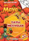 Arı Maya - Tatlı Meyveler - Boyama Kitabı