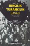 1944-1945 Irkçılık Turancılık Davası Tefrikası