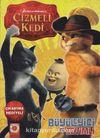 Çizmeli Kedi - Büyüleyici ve Sevimli