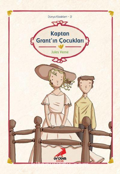 Kaptan Grant'ın Çocukları/Dünya Çocuk Klasikleri