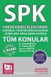 Kredi Derecelendirme Uzmanlığı Lisanslama Sınavına Hazırlık / SPK Tüm Konular