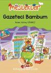 Gazeteci Bambum / Meslekler