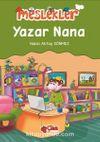 Yazar Nana / Meslekler