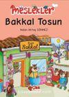 Bakkal Tosun / Meslekler