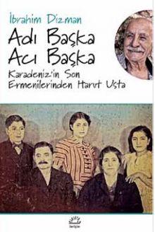 Adı Başka Acı Başka & Karadeniz'in Son Ermenilerinden Harut Usta