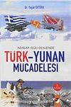 Türk-Yunan Mücadelesi / Adalar (Ege) Denizinde