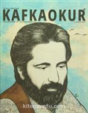 Kafkaokur İki Aylık Fikir Sanat ve Edebiyat Dergisi Sayı:11 Mayıs-Haziran 2016