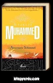 Hz. Muhammed (s.a.v.) ve Hz. Muhammed O'nun Peygamberidir