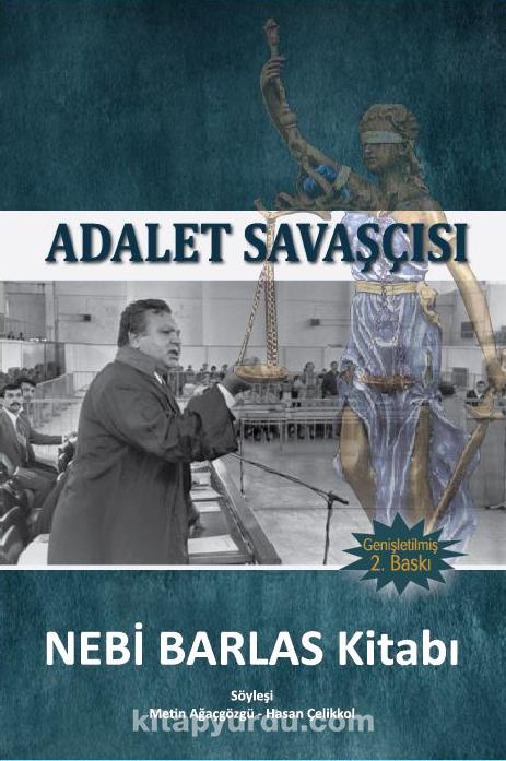 Adalet Savaşçısı Nebi Barlas Kitabı - Nebi Barlas pdf epub