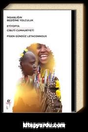 İnsanlığın Beşiğine Yolculuk & Etiyopya-Cibuti Cumhuriyeti