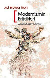 Modernizmin Erittikleri & Sünniler, Şiiler, Aleviler