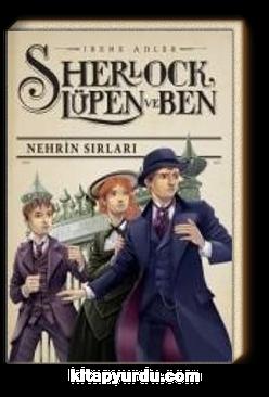 Sherlock Lupen ve Ben / Nehrin Sırları