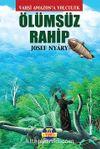 Ölümsüz Rahip & Vahşi Amazon'a Yolculuk