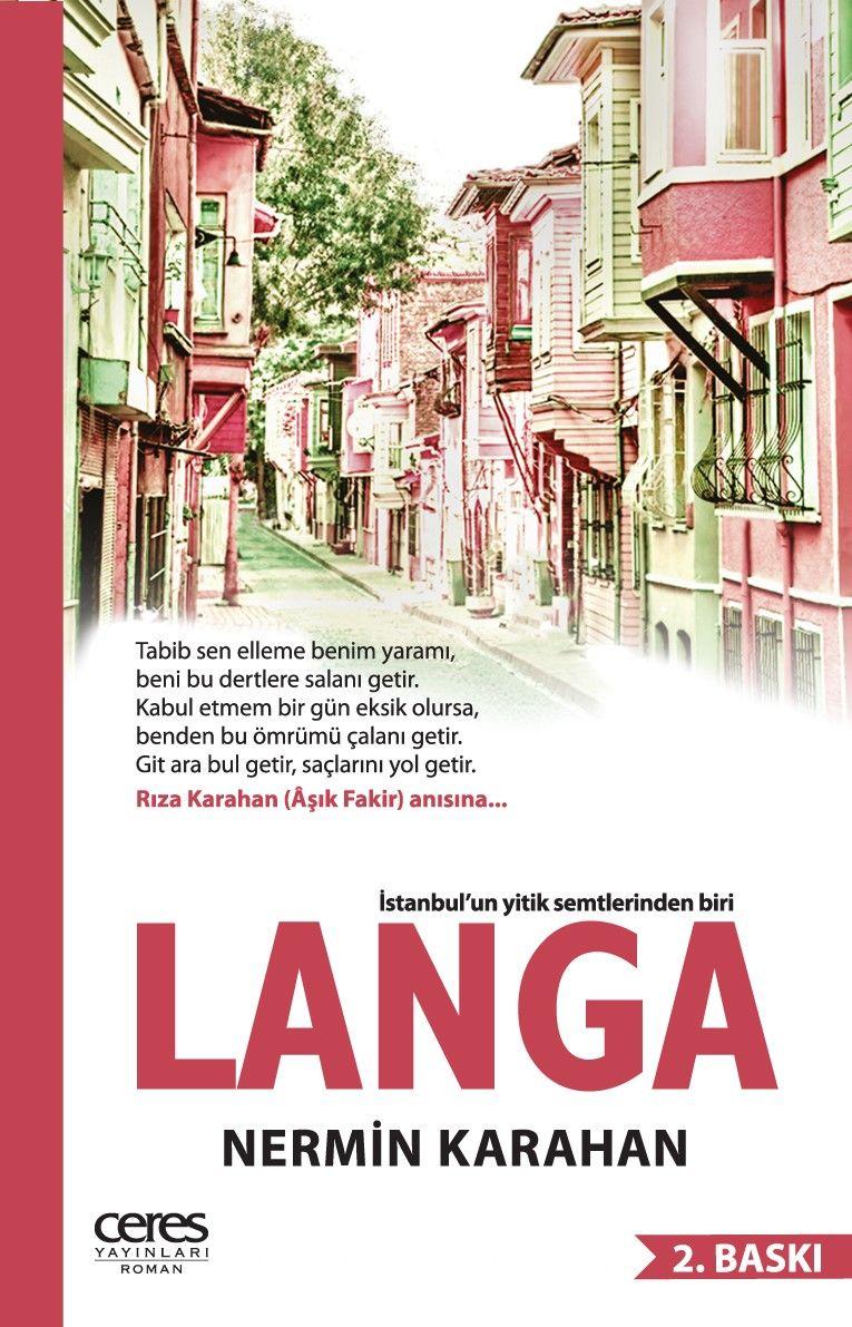 Langa & İstanbul'un Yitik Semtlerinden Biri