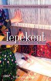 Tepekent & Bir Köyün Kültürel Dokusu