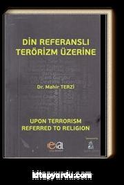 Din Referanslı Terörizm Üzerine / Upon Terrorism Referred To Religion
