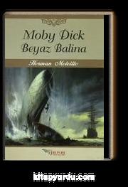 Moby Dick & Beyaz Balina