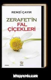Zerafet'in Fal Çiçekleri