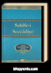 Sahife-i Seccadiye İmam Zeynelabidin Aleyhisselam'dan Dualar