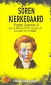 Soren Kierkegaard Toplu Eserler 2