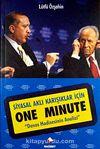 Siyasal Aklı Karışıklar İçin One Minute &