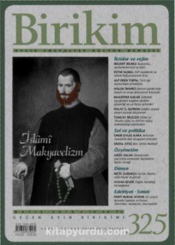 Birikim / Sayı:325 Mayıs Yıl:2016 / Aylık Sosyalist Kültür Dergisi