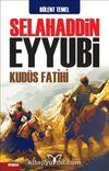 Selahaddin Eyyubi Kudüs Fatihi