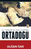 Hz. İbrahim'in Ayak İzlerinde Ortadoğu