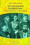 Son Sultanların İstanbulu'nda & Siyaset-Modernleşme-Yabancı Okullar