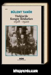 Türkiye'de Kongre İktidarları (1918-1920)