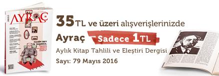 """35TL ve Üzeri Alışverişinize """" Ayraç Dergisi Sayı:79 Mayıs 2016 """" Sadece 1 TL"""