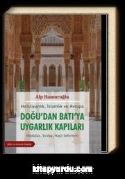 Hırıstiyanlık İslamlık ve Avrupa - Doğudan Batıya Uygarlık Kapıları