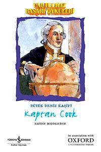 Unutulmaz Başarı Öyküleri - Kaptan Cook