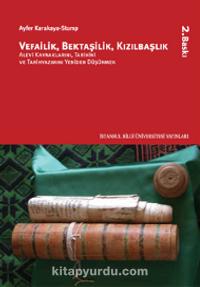 Vefailik, Bektaşilik, Kızılbaşlık - Ayfer Karakaya Stump pdf epub
