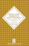 Japon Şiiri (Haiku) ve Noo Tiyatrosu & Kendini İzleyen Bilincin Yolculuğu