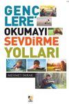 Gençlere Okumayı Sevdirme Yolları