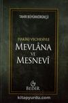 Mevlana ve Mesnevi / Hakiki Vechesiyle
