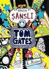 Tom Gates 7 / Birazcık Şanslı