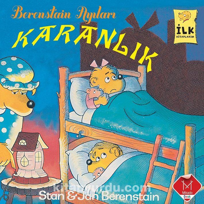 Karanlık / Berenstain Ayıları İlk Okuma Kitaplarım