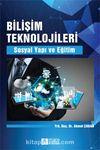 Bilişim Teknolojileri & Sosyal Yapı ve Eğitim