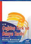 LYS Çağdaş Türk ve Dünya Tarihi Konu Anlatımlı Soru Bankası