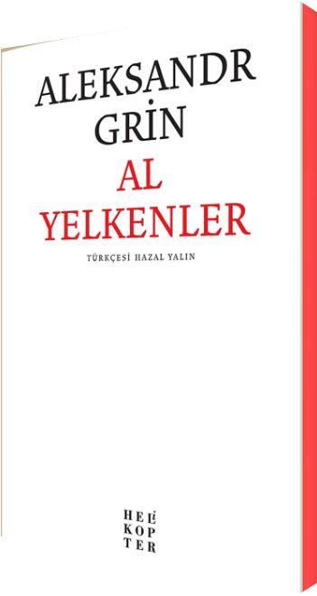 Al Yelkenler - Aleksandr Grin pdf epub