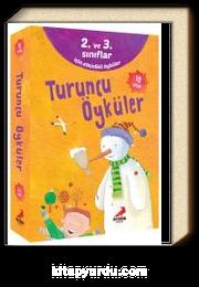 Turuncu Öyküler (10 Kitap) (2. ve 3. Sınıflar İçin Etkinlikli Öyküler)