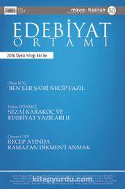 Edebiyat Ortamı Dergi Sayı:50 Mayıs-Haziran 2016