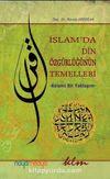 İslam'da Din Özgürlüğünün Temelleri & Kelami Bir Yaklaşım